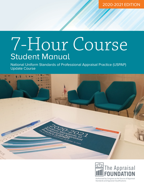 2020-21 7-Hour National USPAP Update Course Student Manual